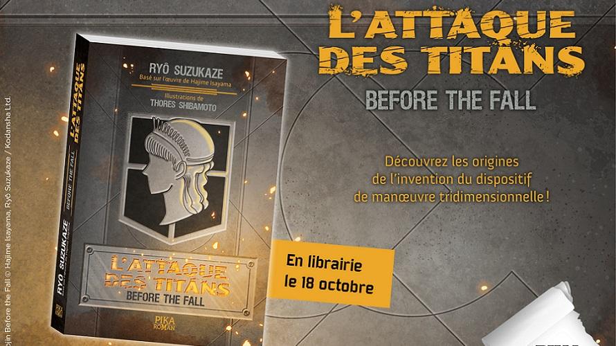 Le roman L'Attaque des Titans – Before the Fall bientôt en librairie