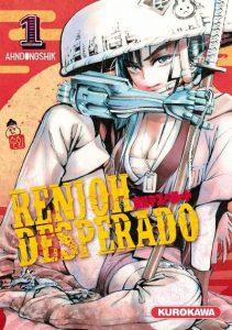 Renjoh Desperado tome 1