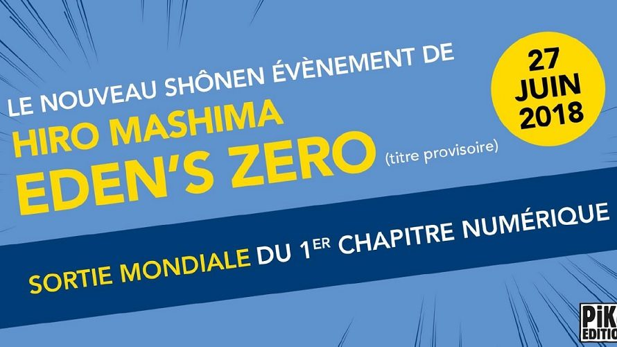 Eden's Zero, le nouveau manga de Hiro Mashima, débarque chez Pika
