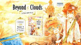 Beyond the Clouds se présente en vidéo