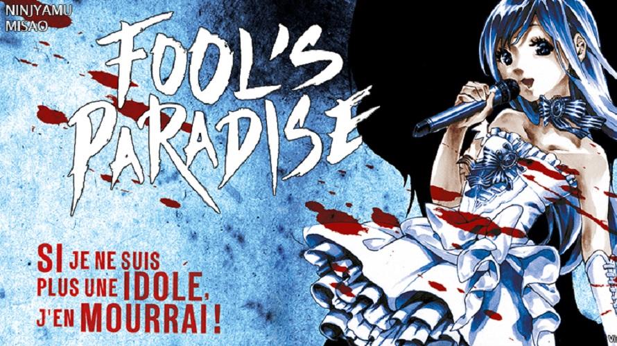 Fool's Paradise, le nouveau thriller de chez Kana