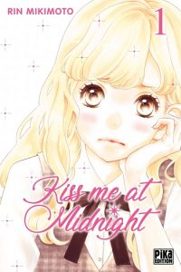 Kiss me at Midnight tome 1