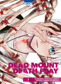 Dead Mount Death Play tome 1