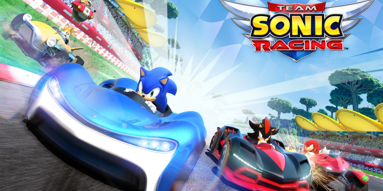 Test : Team Sonic Racing (PS4, Xbox One, Switch, PC)