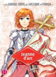 Les grands noms de l'Histoire en manga - Jeanne d'Arc