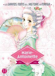 Les grands noms de l'Histoire en manga - Marie-Antoinette