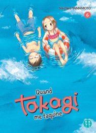 Quand Takagi me taquine tome 6