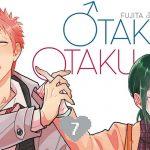 Otaku Otaku (T7), Time Shadows (T5)… Et ensuite, ça donne quoi ?