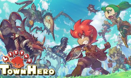 Test : Little Town Hero (PS4, Switch)