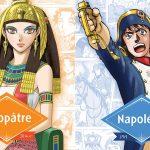 les grands noms de l'histoire en manga napoleon cléopatre